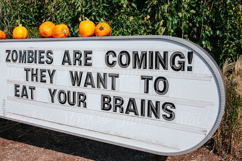 A sign warning of the impending zombie apocalypse. by Jen Grantham